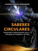 Saberes Circulares: Integração de Conhecimentos para a Inovação