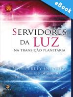 Servidores da luz na transição planetária
