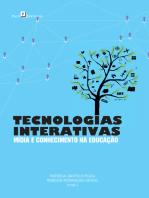 Tecnologias interativas mídia e conhecimento na educação