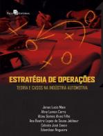 Estratégia de operações teoria e casos na indústria automotiva