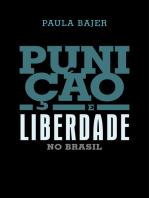 Punição e liberdade no Brasil