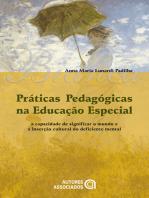 Práticas pedagógicas na educação especial