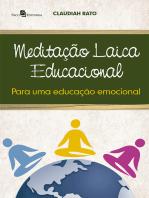 Meditação laica educacional para uma educação emocional