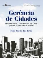Gerência de cidades: Infraestrutura: com estudo de caso para a cidade de Curitiba