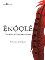 ÈKÓOLÉ: No candomblé também se educa