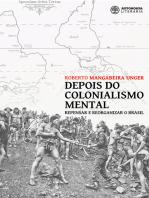 Depois do colonialismo mental