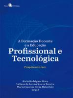 A Formação Docente e a Educação Profissional e Tecnológica
