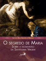 O segredo de maria sobre a escravidão da santíssima virgem