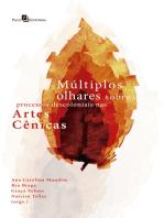 Múltiplos Olhares Sobre Processos Descoloniais nas Artes Cênicas