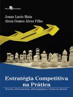 Estratégia competitiva na prática