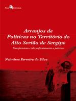 Arranjos de políticas no território do alto sertão de Sergipe: Transformismo e (des)enfrentamento a pobreza?