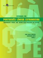 Estudos em Português língua estrangeira: Homenagem à profa. dra. Regina Célia Pagliuchi da Silveira