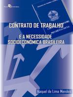 Contrato de trabalho e a necessidade socioeconômica brasileira