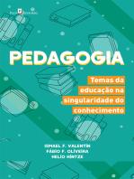 Pedagogia: Temas da Educação na Singularidade do Conhecimento