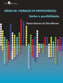 As Mídias na formação de professores: Limites e Possibilidades