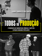 """""""Todos na produção"""""""