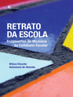 Retrato da escola: Fragmentos de memória do cotidiano escolar