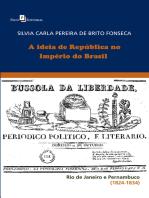 A Ideia de República no Império do Brasil
