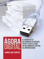 Ágora digital: O cuidado de si no caminho do diálogo entre tutor e aluno em um ambiente virtual de aprendizagem
