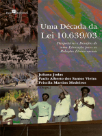 Uma década da Lei 10.639/03: Perspectivas e desafios de uma educação para as relações étnico-raciais