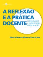 A reflexão e a prática docente: Considerações a partir de uma pesquisa-ação