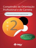 Compêndio de Orientação Profissional e de Carreira Vol.2: Enfoques Teoricos contemporâneos e modelos de intervenção