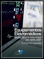 Equipamentos Eletromédicos: Requisitos da série de normas técnicas ABNT NBR IEC 60601