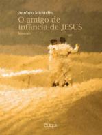 O amigo de infância de Jesus