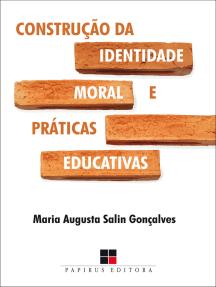 Construção da identidade moral e práticas educativas