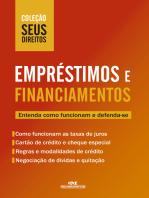 Empréstimos e Financiamentos: Entenda como funcionam e defenda-se