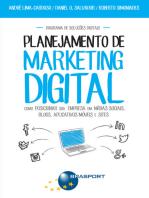 Planejamento de Marketing Digital: como posicionar sua empresa em mídias sociais, blogs, aplicativos móveis e site