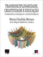 Transdisciplinaridade, criatividade e educação: Fundamentos ontológicos e epistemológicos