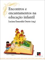 Encontros e encantamentos na educação infantil