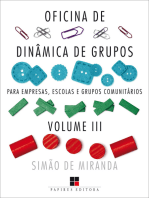 Oficina de dinâmica de grupos para empresas, escolas e grupos comunitários - Volume III