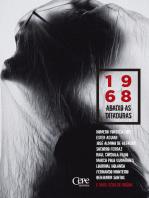 1968 - Abaixo as ditaduras