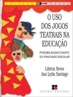 O Uso dos jogos teatrais na educação