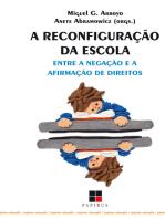 A Reconfiguração da escola