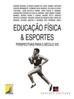 Educação física & esportes: Perspectivas para o século XXI