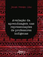 Avaliação da Aprendizagem nas Representações de Professores Indígenas