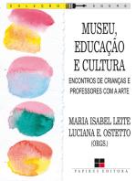 Museu, educação e cultura