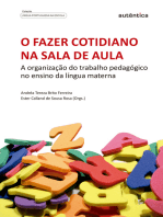 O fazer cotidiano na sala de aula: A organização do trabalho pedagógico no ensino da língua materna