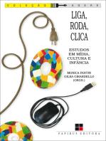 Liga, roda, clica: Estudos em mídia, cultura e infância
