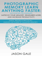 Photographic Memory Learn Anything Faster Advanced Techniques, Improve Your Memory, Remember More, And Increase Productivity