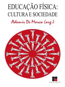 Educação física: Cultura e sociedade