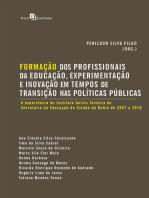 Formação dos Profissionais da Educação, Experimentação e Inovação em Tempos de Transição nas Políticas Públicas