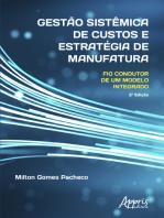 Gestão Sistêmica de Custos e Estratégia de Manufatura