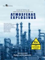 O Ciclo Total de Vida das Instalações em Atmosferas Explosivas: The total life cycle of installations in explosive atmospheres