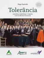 Tolerância: Conceitos, Trajetórias e Relações com os Direitos Humanos