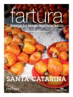 Fartura: Expedição Santa Catarina