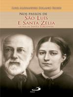 Nos Passos de São Luís e Santa Zélia